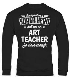 Art Teacher Shirt Not Superhero Funny Artist Gift T-Shirt  #birthday #september #shirt #gift #ideas #photo #image #gift #study #artteacher #schoolback #Horoscope