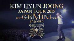 """キム・ヒョンジュン『KIM HYUN JOONG JAPAN TOUR 2015 """"GEMINI"""" -また会う日まで』- teaser –"""