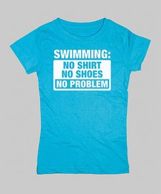 Take a look at this Aqua 'No Shirt No Shoes' Fitted Tee - Girls by KidTeeZ on #zulily today!