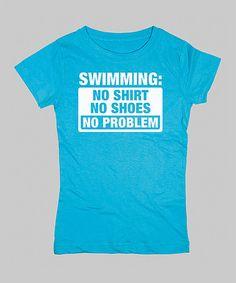 Look at this #zulilyfind! Aqua 'No Shirt No Shoes' Fitted Tee - Girls by KidTeeZ #zulilyfinds