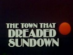 Write about why the people in town dreaded sundown. Angel Demon, Buffy Summers, The Adventure Zone, Tribute, Night Vale, True Blood, Buffy The Vampire Slayer, The Villain, My Chemical Romance