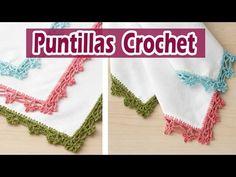 Puntillas Tejidas en Crochet Diseño - YouTube