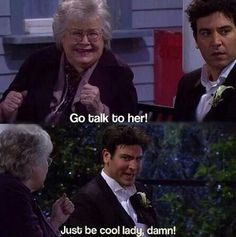 Go talk to her! (Tracy)