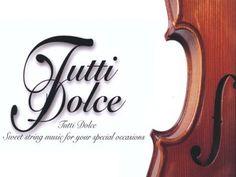 Tutti Dolce | The Violin Trio