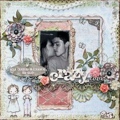 Crazy In Love - Scrapbook.com