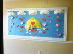 """""""The day it rained hearts"""" bulletin board got it from Izzy on Pintrest thanks"""