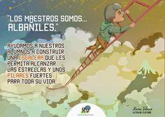El blog de Manu Velasco: Los Maestros Somos AlbañIles