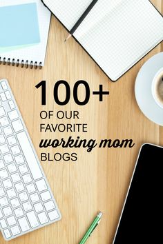 Whenever we come across a site that we like (and think you'd like), we add it to this list of top blogs for working moms. You've got to check these out!