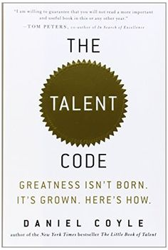 The Talent Code: Greatness Isn't Born. It's Grown. Here's How. by Daniel Coyle, http://www.amazon.com/dp/055380684X/ref=cm_sw_r_pi_dp_A2LAub1JS5H12
