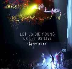 Forever Young<3 i love this song so much it never gets old to me and i could listen to it all the time!!!