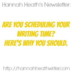 Book recommendations, writing tips, news, and updates from YA Christian author Hannah Heath. - Writing tip of the month: Schedule your writing time!  July's newsletter is out and it's full of writing tips, updates, book recommendations, and the names of indie authors worth reading.