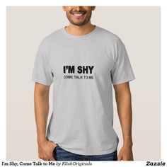 I'm Shy, Come Talk to Me MBTI t-shirt