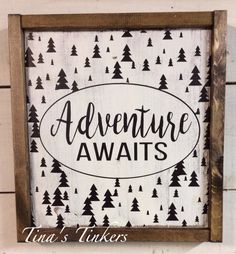 Adventure awaits. Painted wood sign with frame. Outdoor nursery, woodland nursery. by TinasTinkers on Etsy