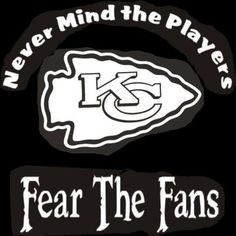 New Custom Screen Printed Tshirt Never Mind The Players Fear Fans Kansas City Chiefs Small - 4XL Fre