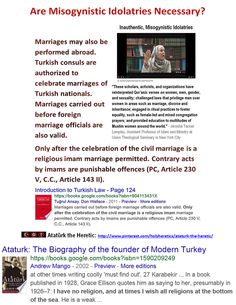 """Ataturk the Heretic: """"I have no religion, and at times I wish all religions at the bottom of the sea."""" Only after the celebration of the civil marriage is a religious imam marriage permitted https://www.pinterest.com/holyheretics/ataturk-the-heretic/ https://www.pinterest.com/pin/540924605222214087/ https://www.pinterest.com/pin/540924605222213365/ https://www.pinterest.com/pin/540924605222188825/ https://www.pinterest.com/pin/540924605222261486…"""