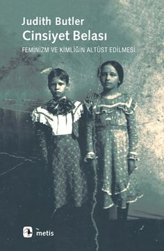 """The post """"Cinsiyet Belası, Judith Butler"""" appeared first on Pink Unicorn DIY Butler, Feminist Books, Historical Fiction Books, Judith, Best Authors, Book Corners, Any Book, Bibliophile, Book Recommendations"""