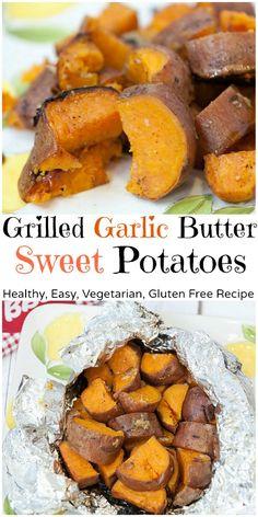 Grilled Garlic Butter Sweet Potatoes