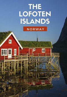 Visit the Lofoten Islands Norway