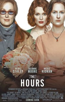 """A DAY in MOVIE HISTORY - Dec 2002 """"The Hours"""" premiered in the US, based on the novel by Michael Cunningham and starring Meryl Streep, Julianne Moore and Nicole Kidman. The Hours, Famous Movie Quotes, Quotes By Famous People, People Quotes, Robert Fox, Stephen Dillane, Miranda Richardson, Top 10 Films, Michael Cunningham"""