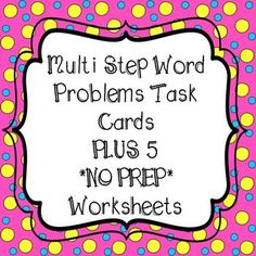 Multi step word problems - task cards and worksheets. 4th grade math