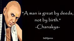 Enjoy the best Chanakya Quotes. Quotations by Chanakya, an Indian Politician, Born 350 BC. Share amazing Chanakya image quotes with your friends.
