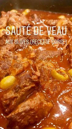 The Saute of Calf in the Olives of Mamie de Corse - Casseroles, Miam-Miam and Compagnie Lunch Recipes, Healthy Dinner Recipes, Quick Snacks, Healthy Soup, Chicken Recipes, Food Porn, Food And Drink, Saute, Cooking
