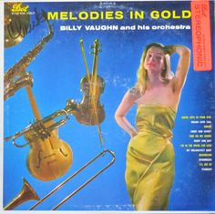 https://flic.kr/p/yHw3jy | Vintage Vinyl LP Cover: Melodies in Gold, Billy Vaughn Orchestra, 1957 | Album title: Melodies in Gold Artist: Billy Vaughn and His Orchestra Label / production no.: Dot Records DLP 3064 Year released: 1957