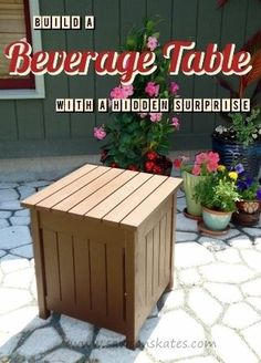 Build a beverage table with a hidden surprise storage area ~ free detailed plans and instructions.  http://www.hometalk.com/l/f6v