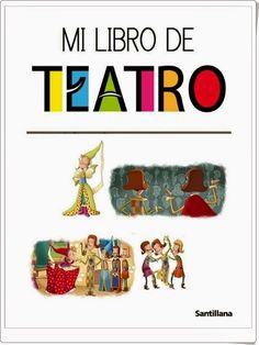 """Recursos didácticos para imprimir, ver, leer: """"Mi libro de teatro"""""""