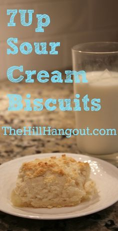 Light and Fluffy 7 Up Sour Cream Biscuits from TheHillHangout.com