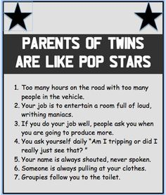 #Parents of twins are like rockstars.........www.twinsgiftcompany.co.uk