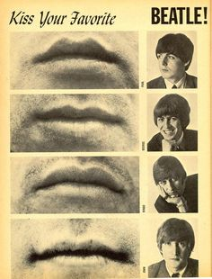 """""""Kiss Your Favourite Beatle"""", 1965 (I really think I'd go for Ringo...what does that say about me? Don't answer)"""