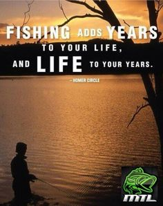 Fishing adds years to your life, and life to your years.   #Fishing #quote