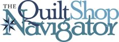 The Quilt Shop Navigator. National quilt shop locating app.