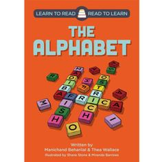 Learn to Read - Read to Learn: 'The Alphabet' by Manichand Beharilal and Thea Wallace, illustrated by Shane Stone and Miranda Barrows. Distributed by BK Publishing. Learning The Alphabet, Children Books, Learn To Read, Grade 1, Preschool, Classroom, Education, Stone, Reading
