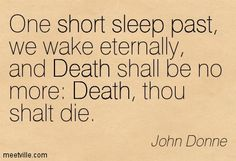 One of my favorites!!  John Donne
