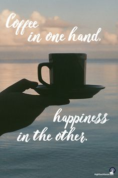 Coffee in one hand,