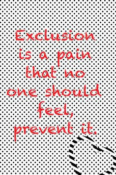 Quotes About Exclusion | Bullies And Exclusion Quotes. QuotesGram