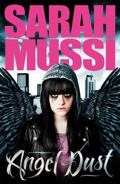 Angel Dust – Sarah Mussi