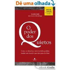 R$ 5,40 O poder dos quietos: Como os tímidos e introvertidos podem mudar o mundo que não para de falar, Susan Cain, Ana Carolina Bento Ribeiro