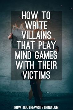 Write villains that play mind games with their victims. Inspiration for better writing. Tips for better writing. More Write villains that play mind games with their victims. Inspiration for better writing. Tips for better writing. Creative Writing Tips, Book Writing Tips, Writing Promps, Writing Characters, Cool Writing, Writing Resources, Writing Help, Writing Skills, Better Writing