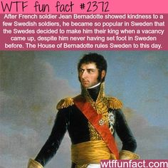 Jean Bernadotte, The ruling family of Sweden - WTF fun facts