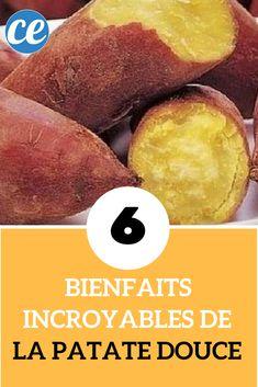 Les 6 Bienfaits Incroyables de la Patate Douce.