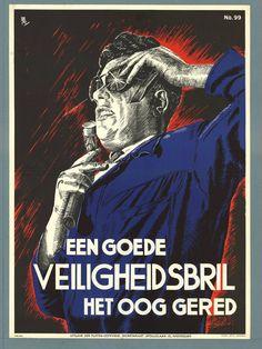 Vintage Dutch Safety Posters - Een goede veiligheidsbril, het oog gered
