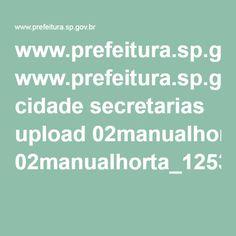 www.prefeitura.sp.gov.br cidade secretarias upload 02manualhorta_1253891788.pdf