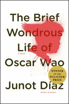 """""""The Brief and Wondrous Life of Oscar Wao"""" by Junot Diaz"""