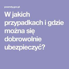 W jakich przypadkach i gdzie można się dobrowolnie ubezpieczyć? Poland