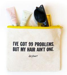 drybar '99 problems' travel bag - @thedrybar
