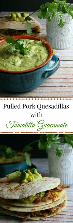 Pulled Pork Quesadillas...this yummy recipe featuring pulled pork, sweet corn, and melted cheese layered between flour tortillas, and topped with a tangy tomatillo guacamole is a delicious alternative for your Mexican night dinner! #sp #BKCreamery