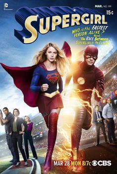 CBS revealed the poster and plot details for the March crossover between 'Supergirl' and 'The Flash.' Grant Gustin will appear as The Flash. Flash Y Supergirl, Flash And Supergirl Crossover, Flash Crossover, Supergirl Season, Supergirl 2015, Cw Crossover, Supergirl Movie, Melissa Supergirl, Batwoman